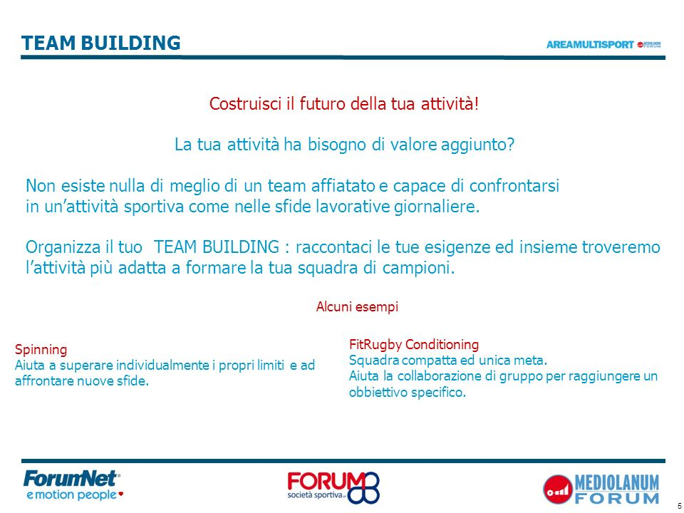 TEAM BUILDING Costruisci il futuro della tua attività!