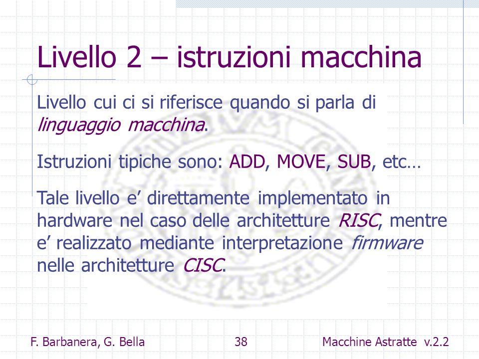 Livello 2 – istruzioni macchina