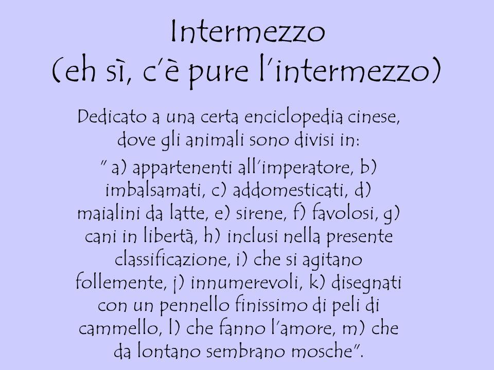 Intermezzo (eh sì, c'è pure l'intermezzo)