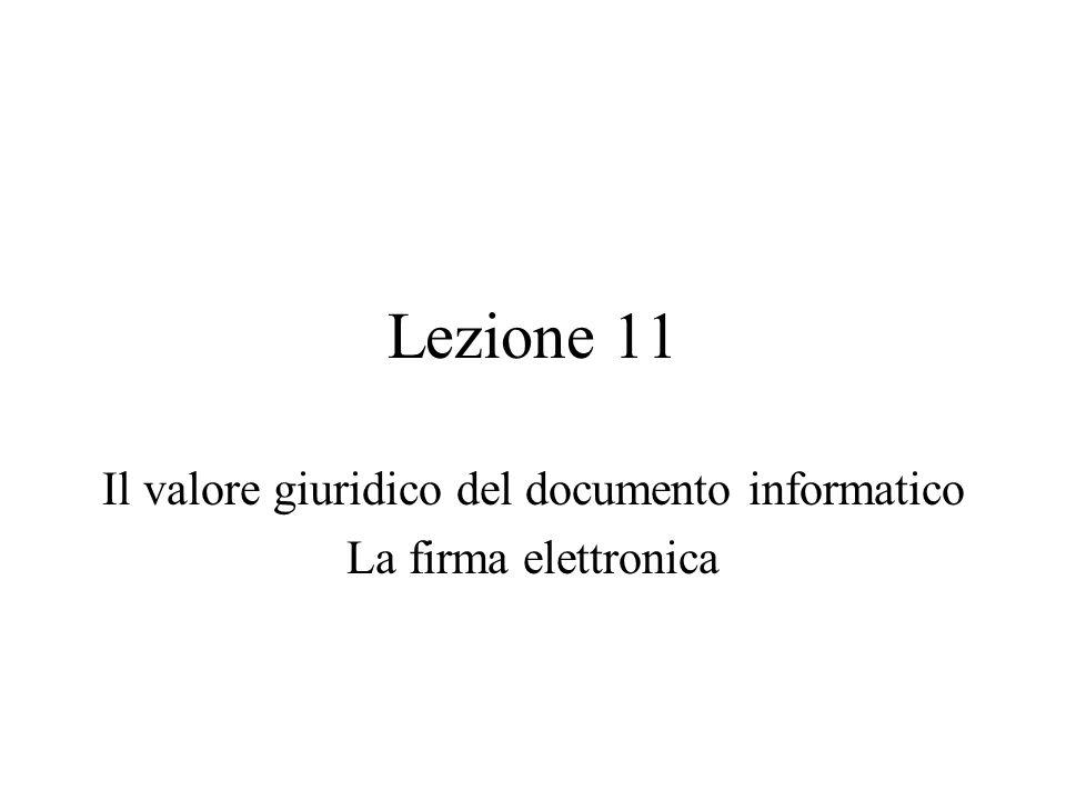 Il valore giuridico del documento informatico La firma elettronica