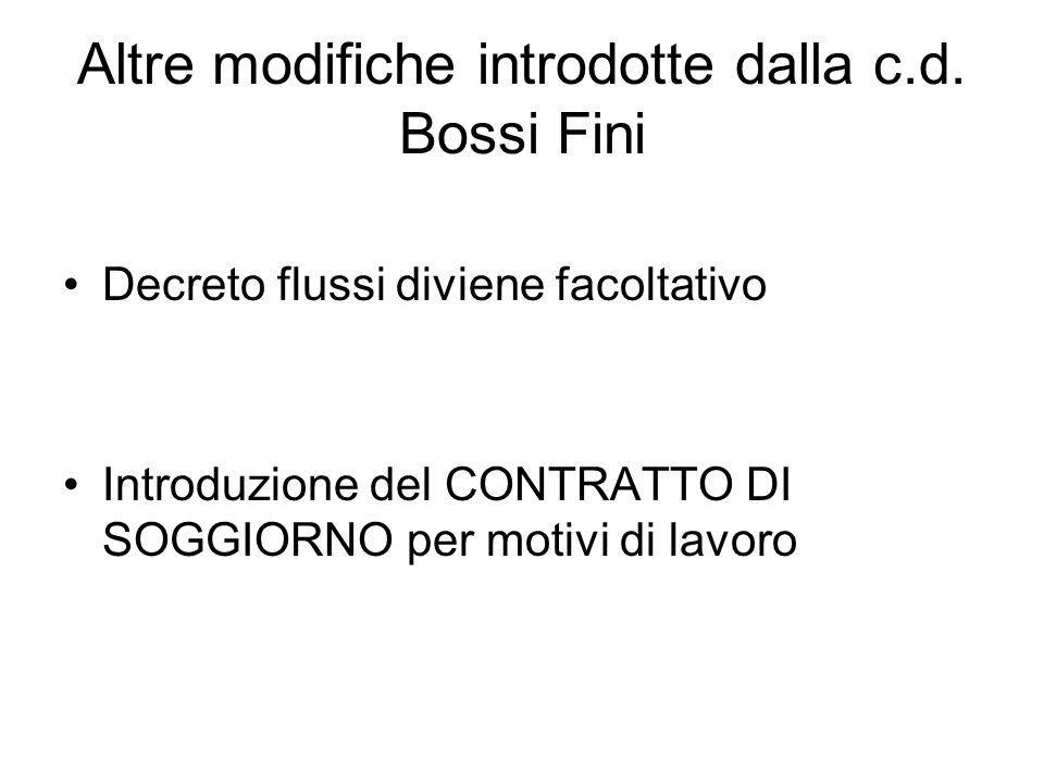 Altre modifiche introdotte dalla c.d. Bossi Fini