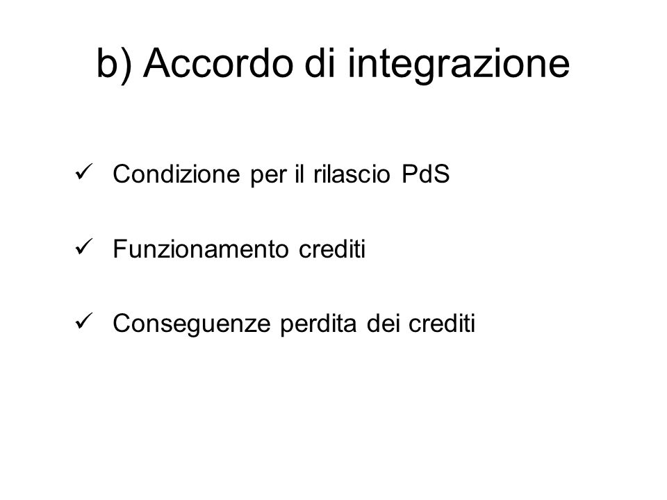 b) Accordo di integrazione