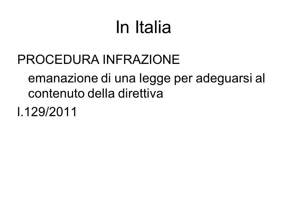 In Italia PROCEDURA INFRAZIONE
