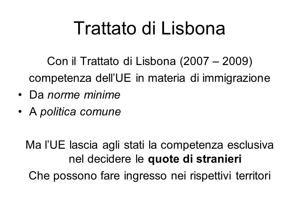 Trattato di Lisbona Con il Trattato di Lisbona (2007 – 2009)