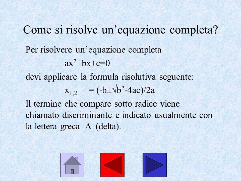 Come si risolve un'equazione completa