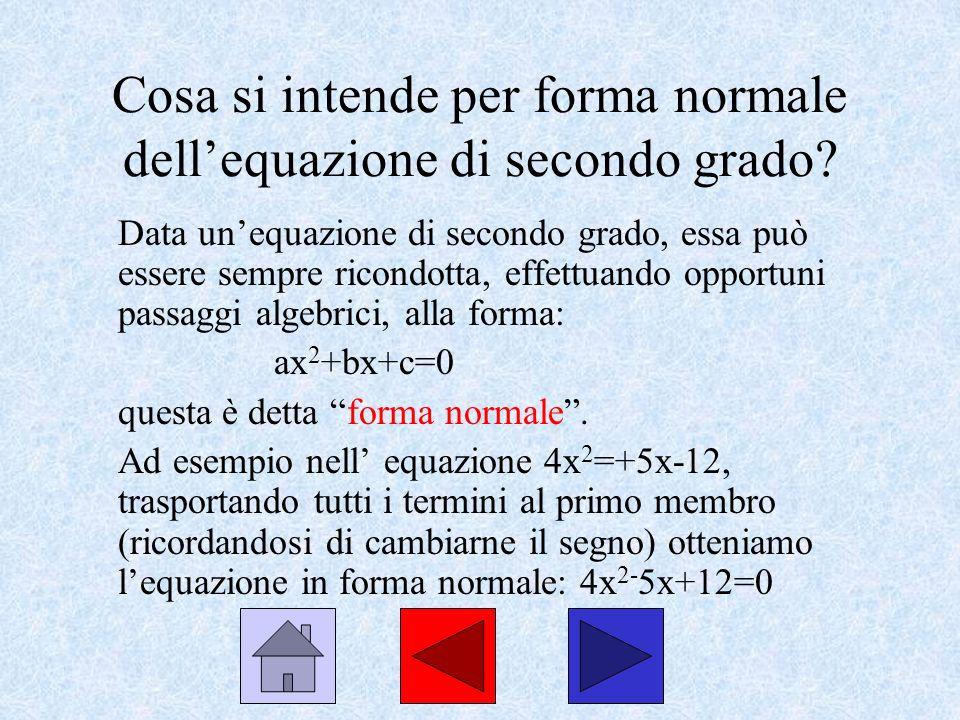 Cosa si intende per forma normale dell'equazione di secondo grado