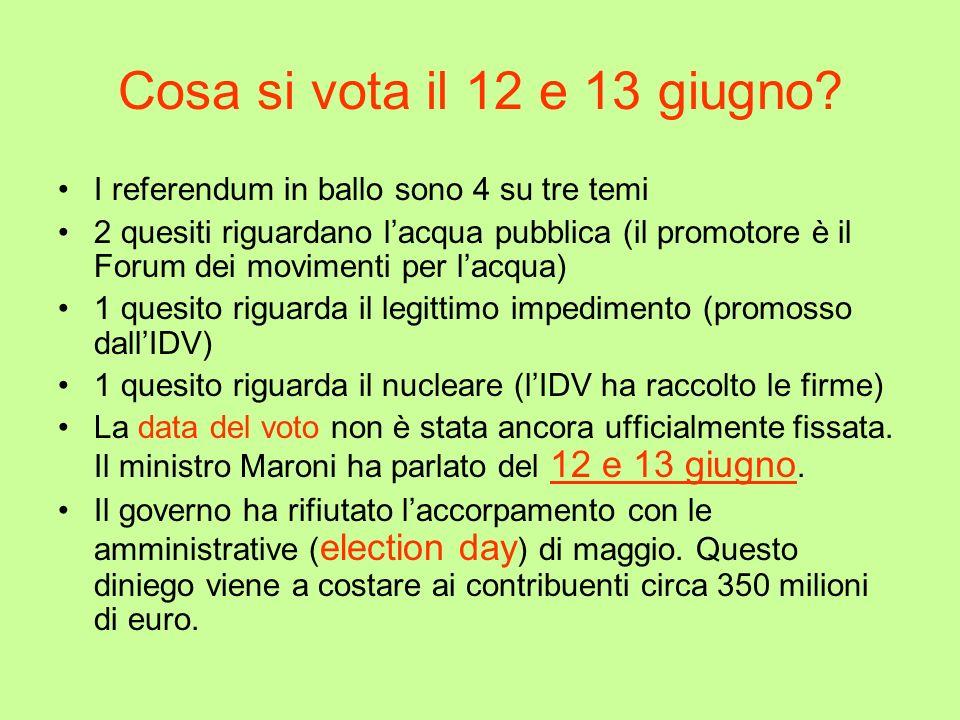 Cosa si vota il 12 e 13 giugno I referendum in ballo sono 4 su tre temi.