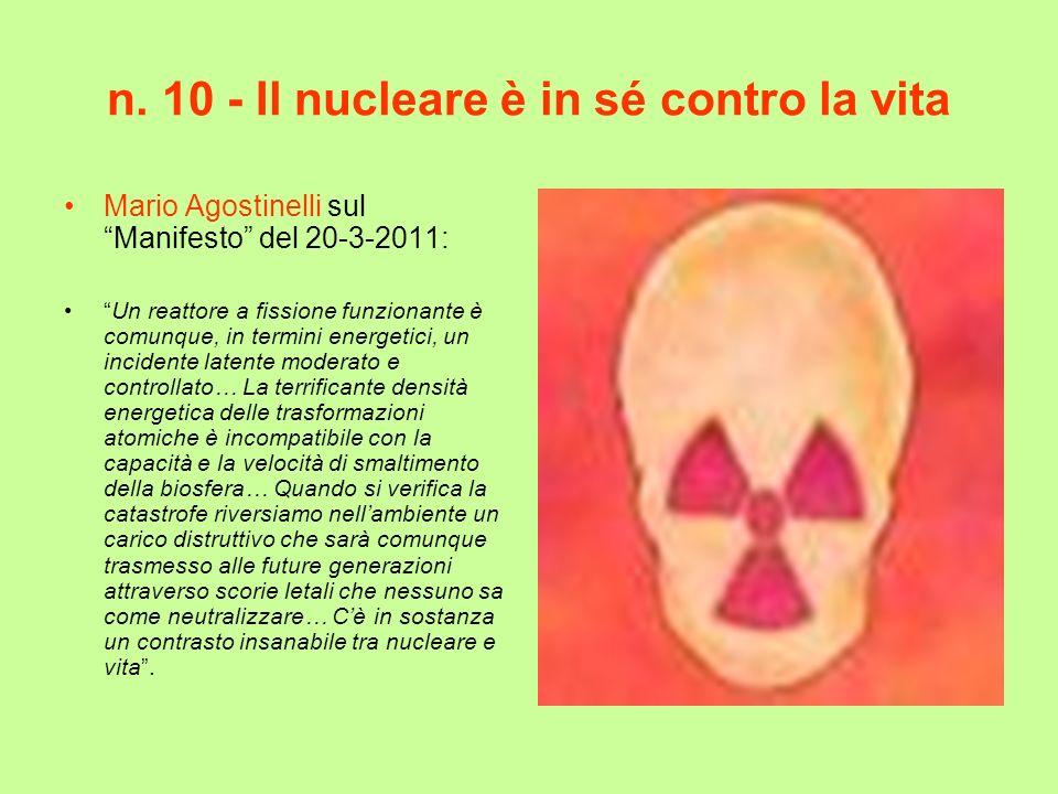 n. 10 - Il nucleare è in sé contro la vita