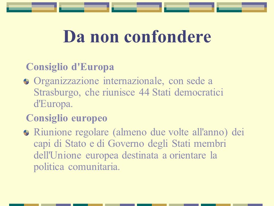 Da non confondere Consiglio d Europa