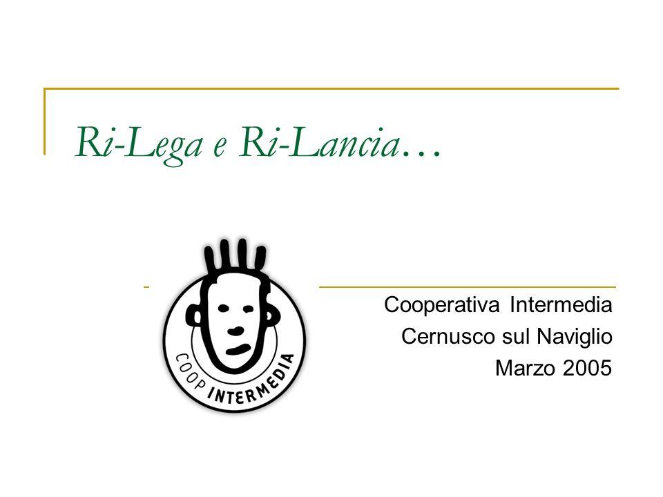 Cooperativa Intermedia Cernusco sul Naviglio Marzo 2005