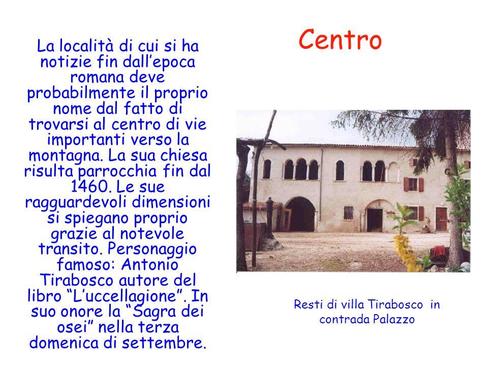 Resti di villa Tirabosco in contrada Palazzo