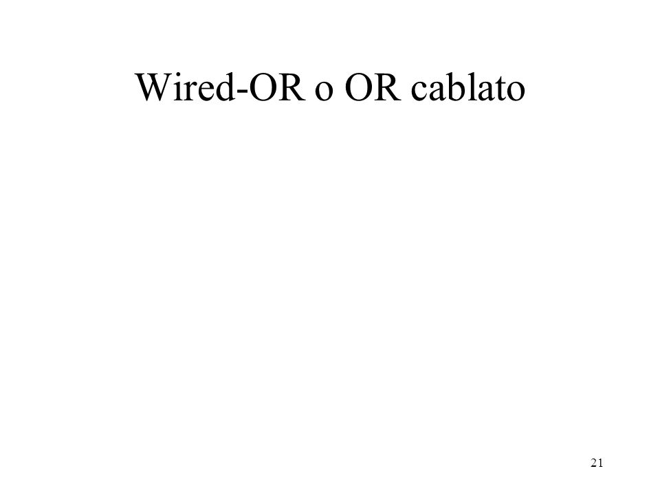 Wired-OR o OR cablato