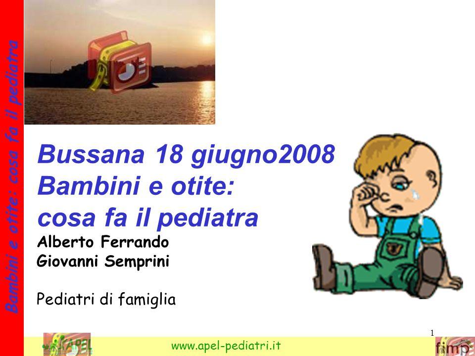 Bussana 18 giugno2008 Bambini e otite: cosa fa il pediatra