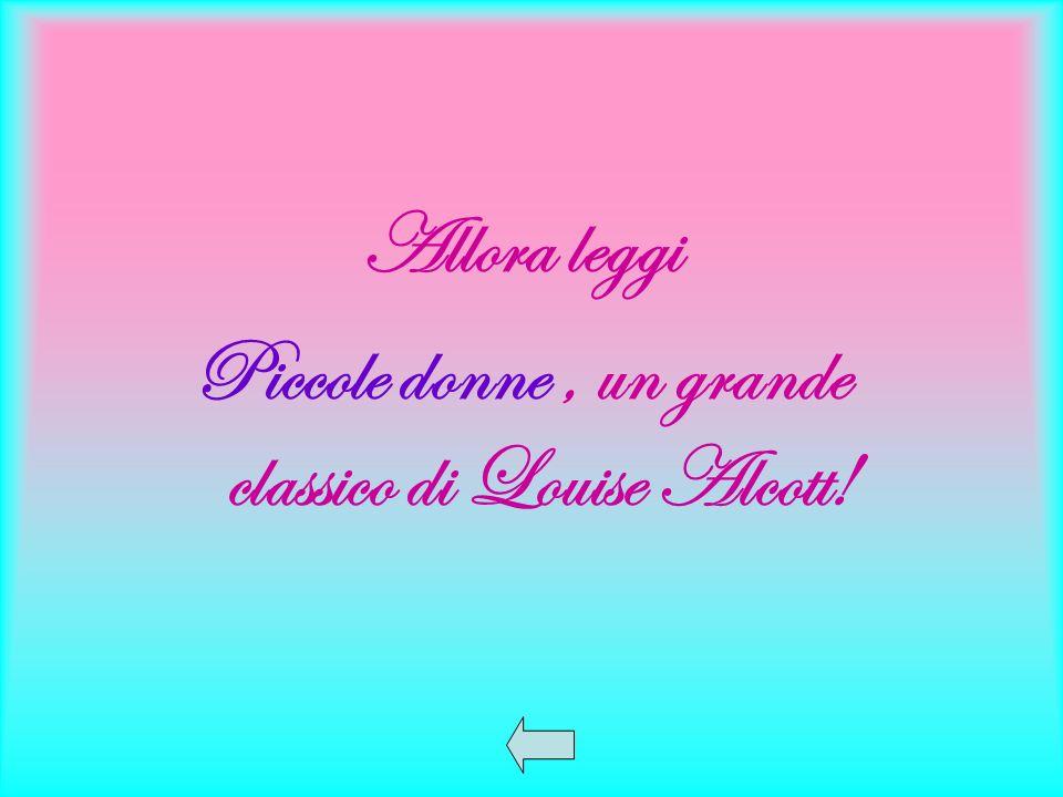 Piccole donne , un grande classico di Louise Alcott!