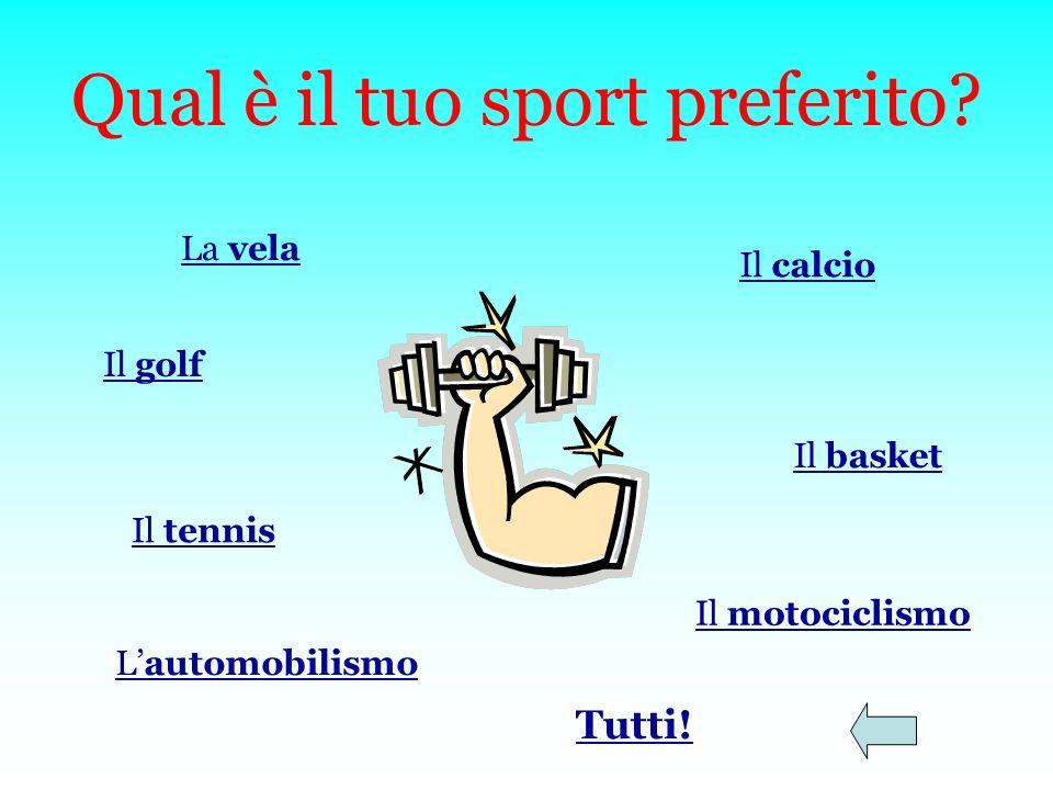 Qual è il tuo sport preferito