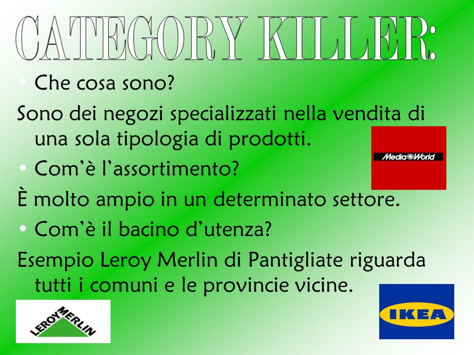 CATEGORY KILLER: Che cosa sono