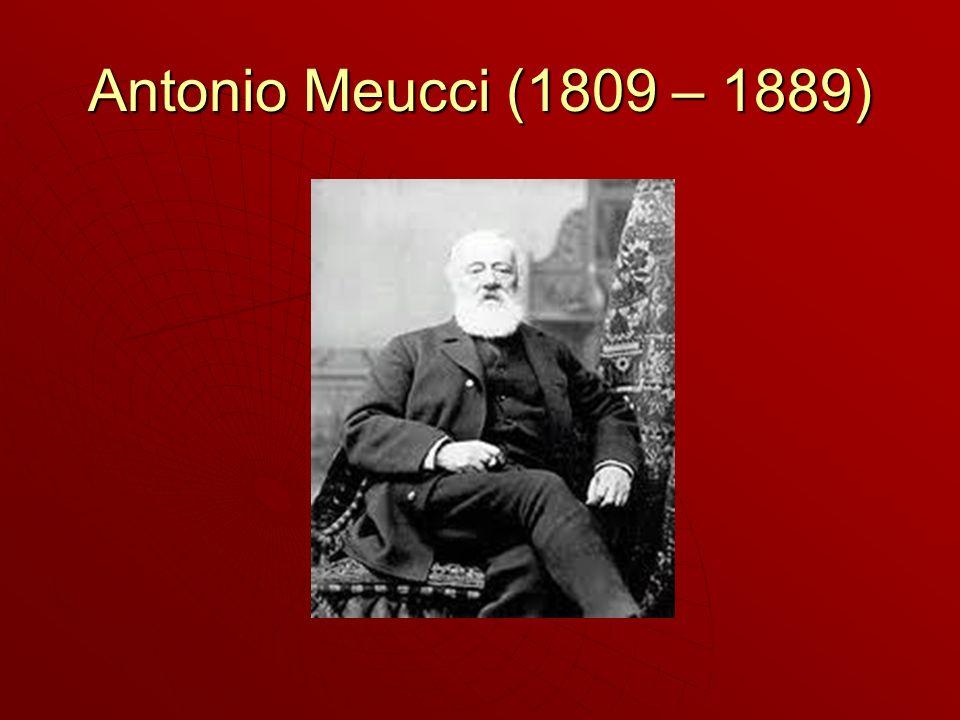 Antonio Meucci (1809 – 1889)