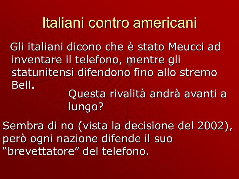 Italiani contro americani