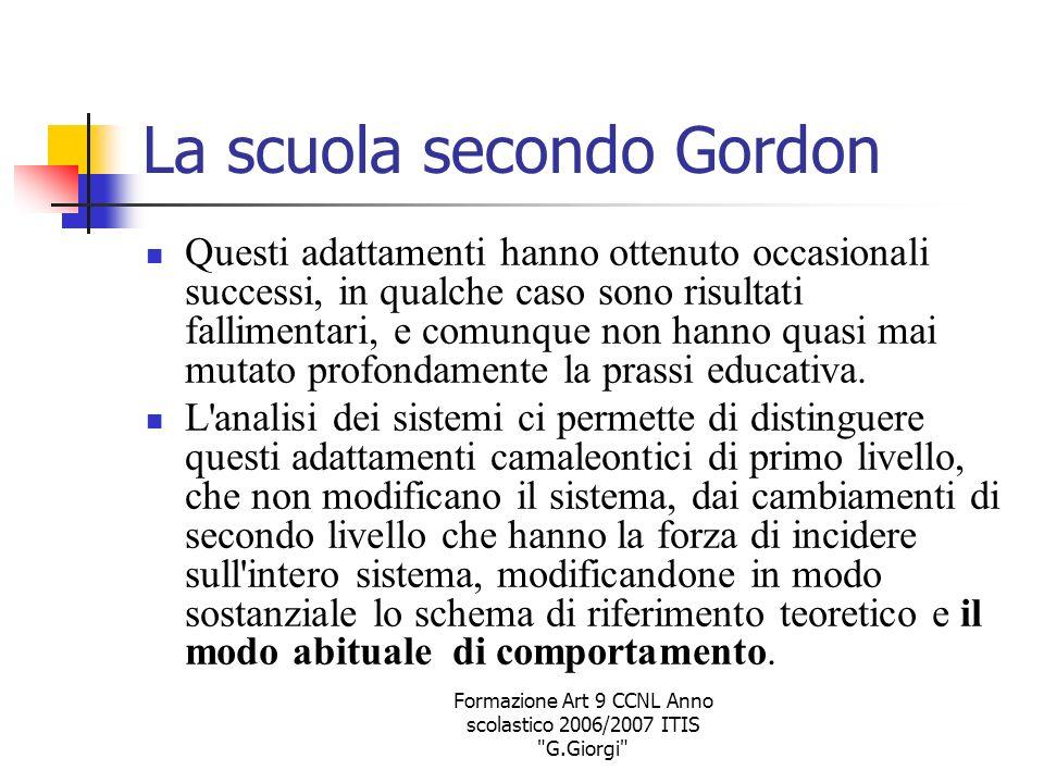 La scuola secondo Gordon