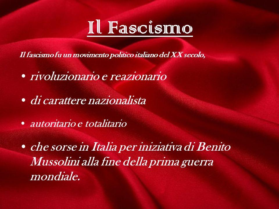 Il Fascismo rivoluzionario e reazionario di carattere nazionalista