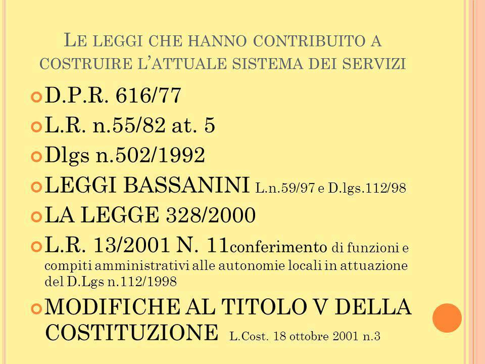 LEGGI BASSANINI L.n.59/97 e D.lgs.112/98 LA LEGGE 328/2000