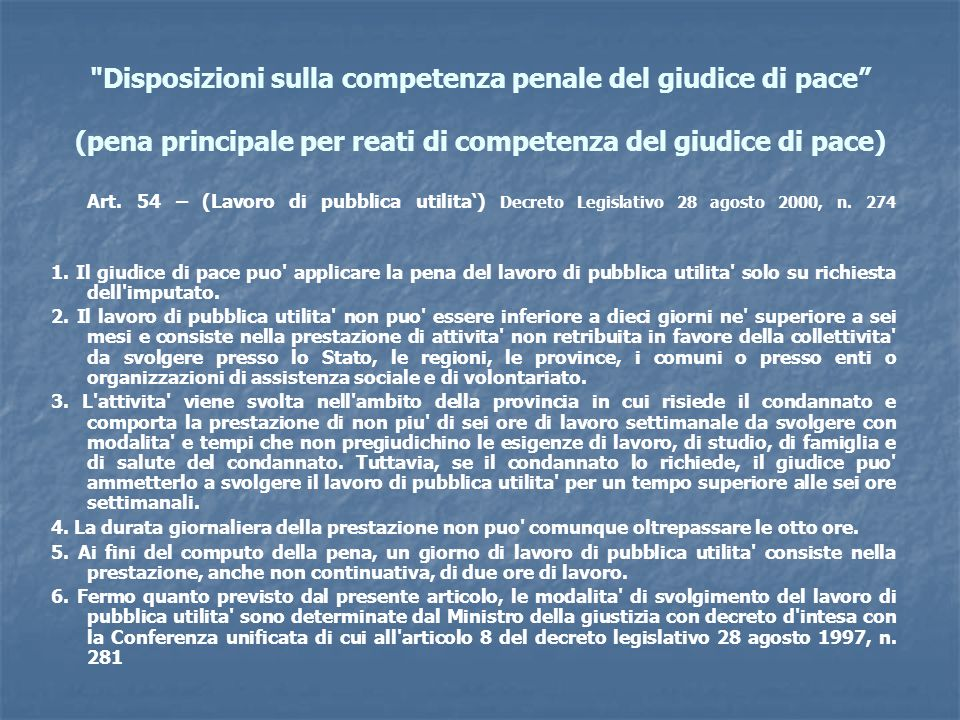Disposizioni sulla competenza penale del giudice di pace (pena principale per reati di competenza del giudice di pace)