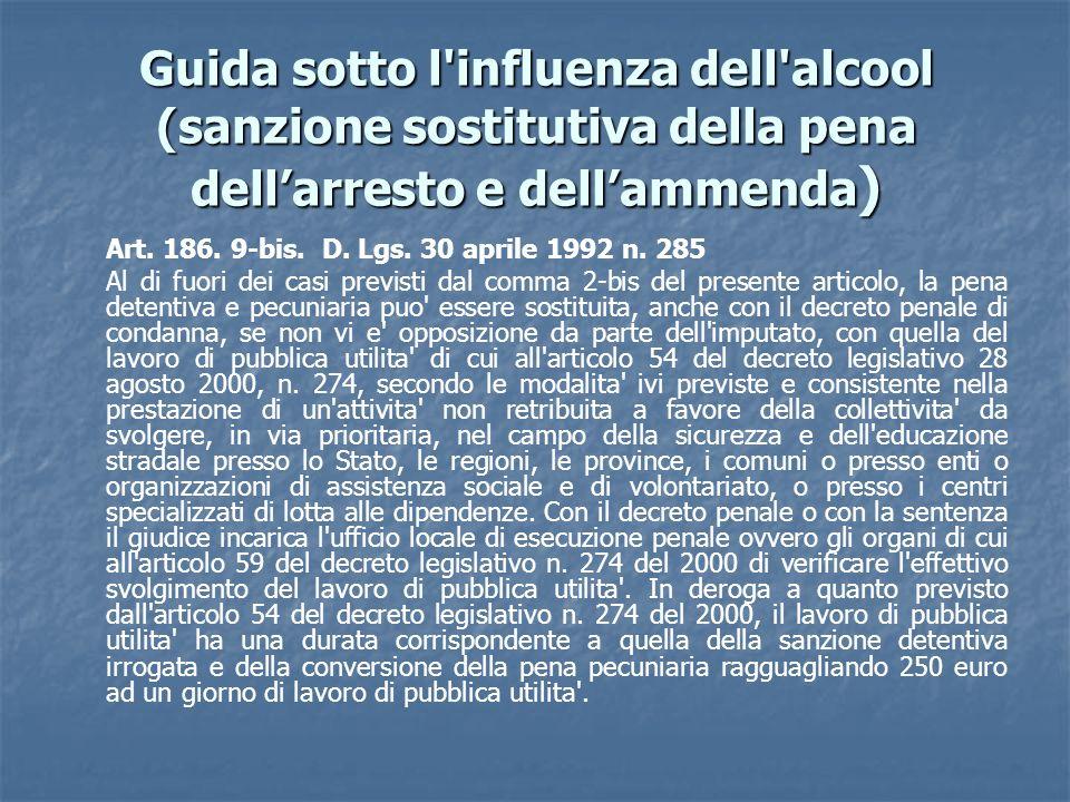 Guida sotto l influenza dell alcool (sanzione sostitutiva della pena dell'arresto e dell'ammenda)