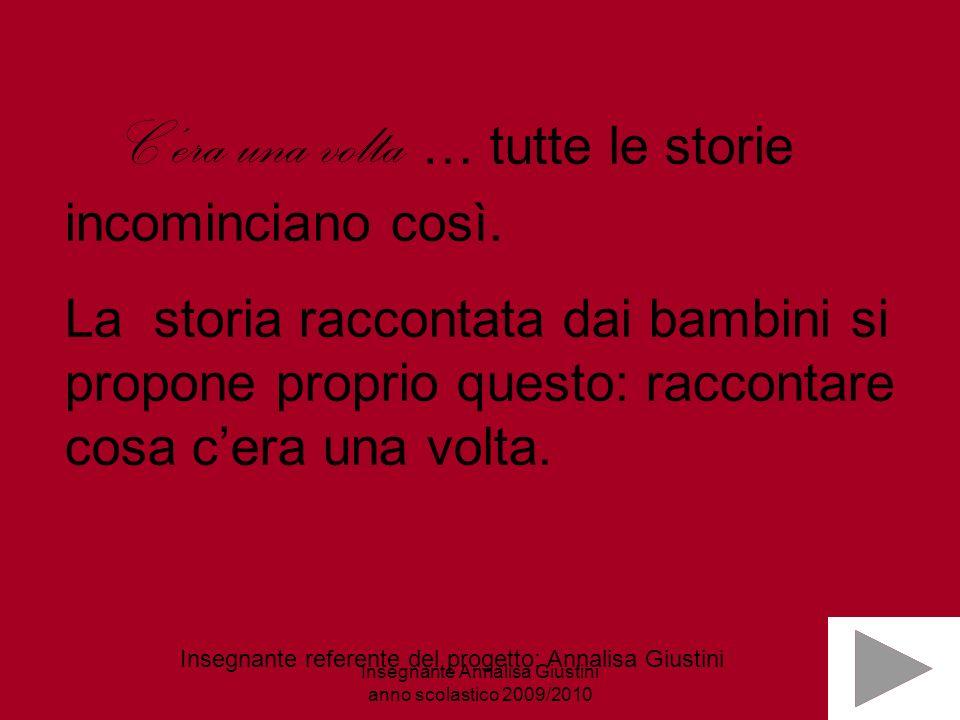 Insegnante Annalisa Giustini anno scolastico 2009/2010
