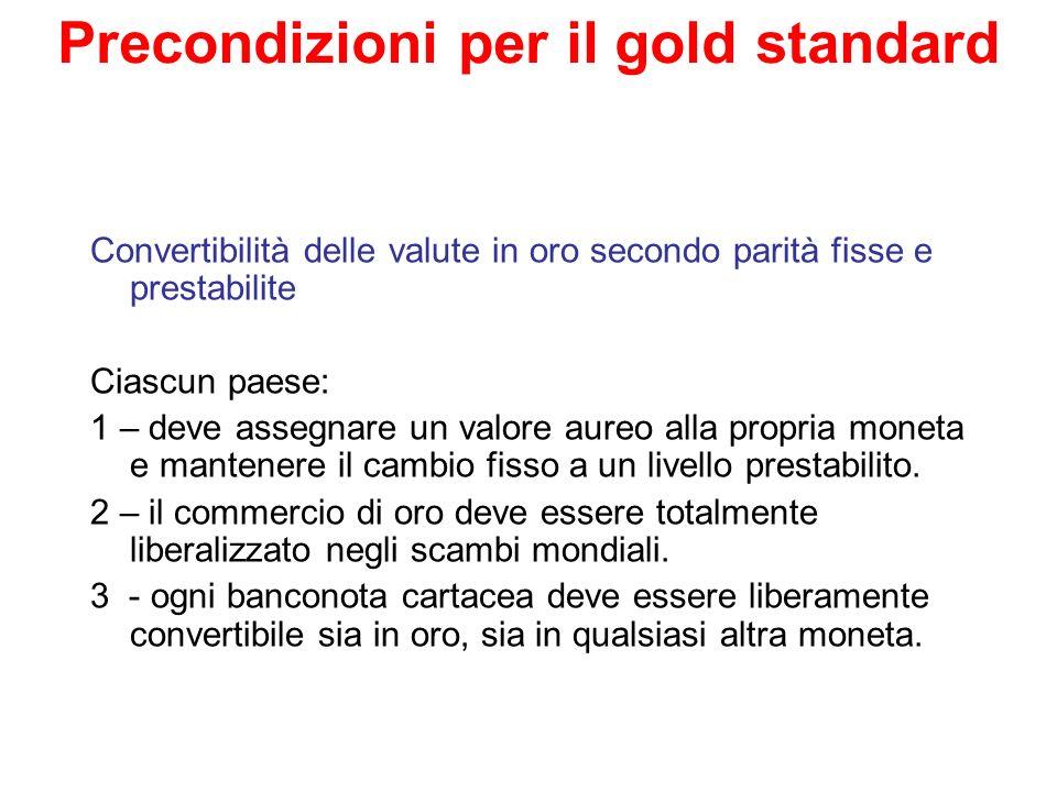 Precondizioni per il gold standard