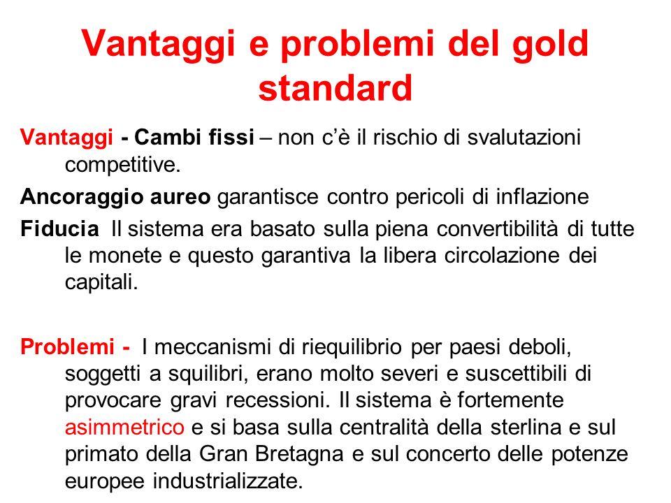 Vantaggi e problemi del gold standard