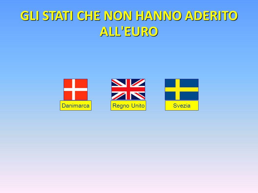 GLI STATI CHE NON HANNO ADERITO ALL EURO