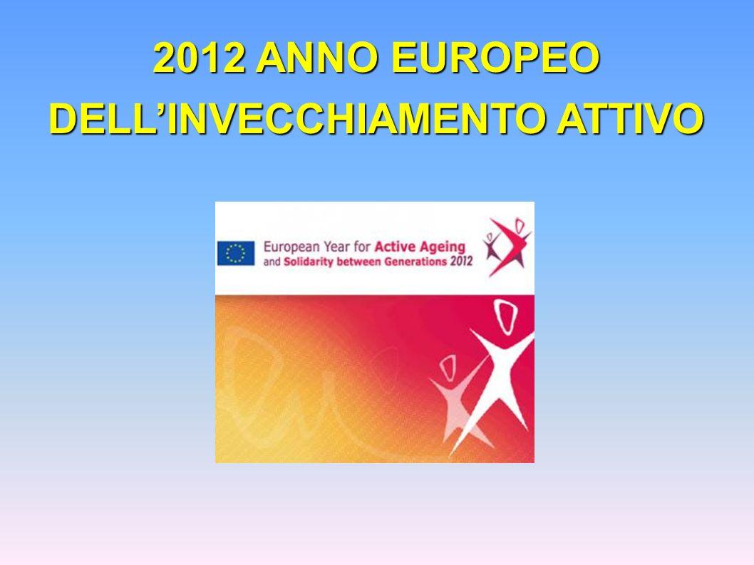 2012 ANNO EUROPEO DELL'INVECCHIAMENTO ATTIVO