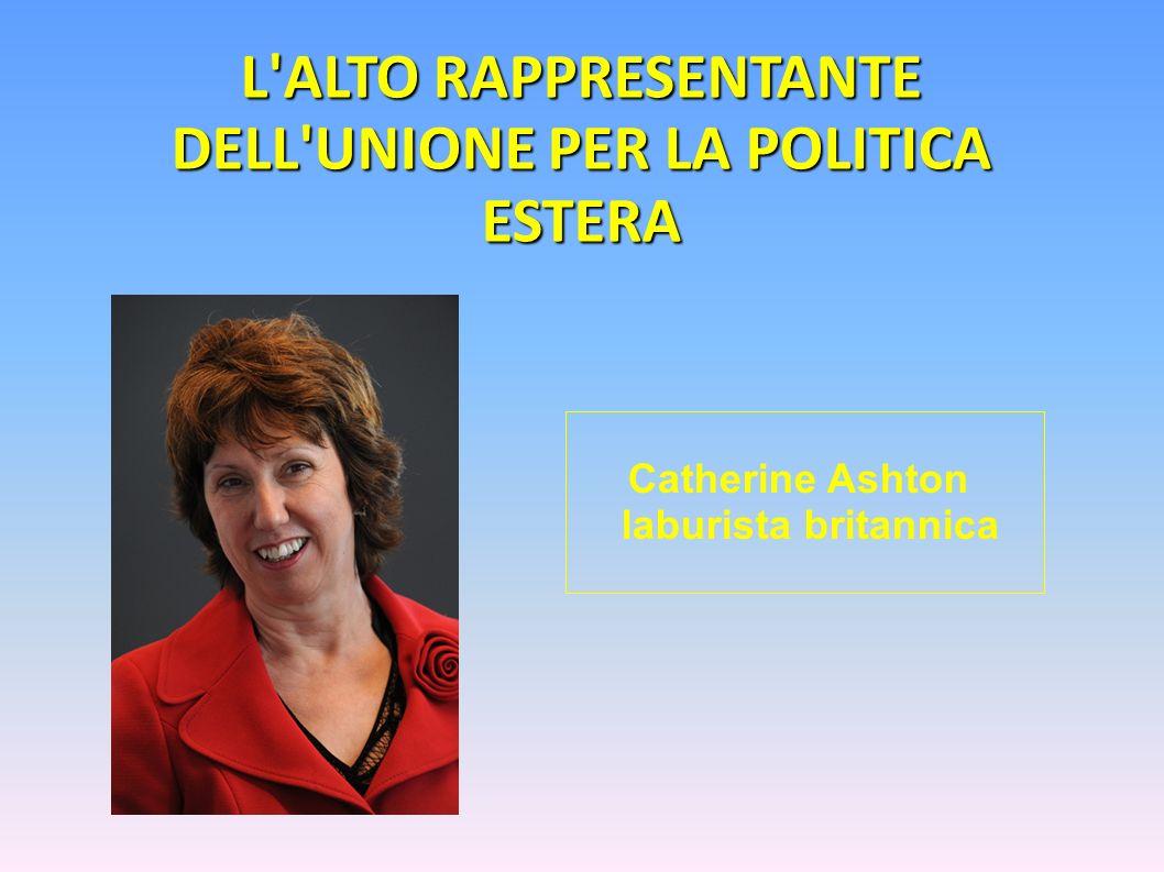 L ALTO RAPPRESENTANTE DELL UNIONE PER LA POLITICA ESTERA