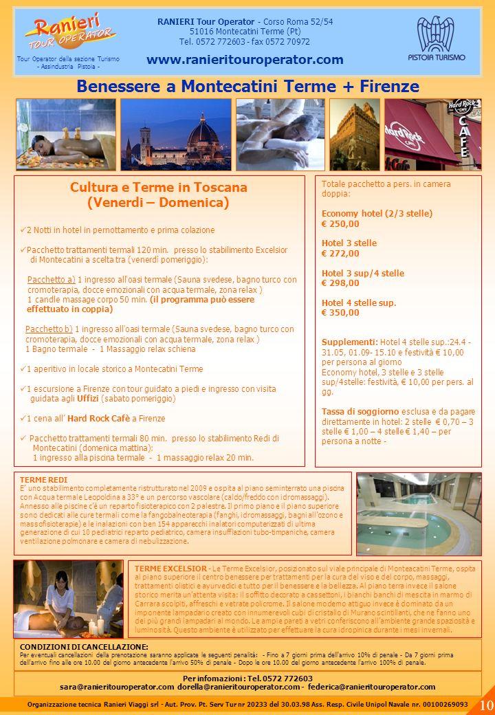 Benessere a Montecatini Terme + Firenze Cultura e Terme in Toscana