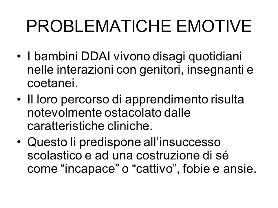 PROBLEMATICHE EMOTIVE