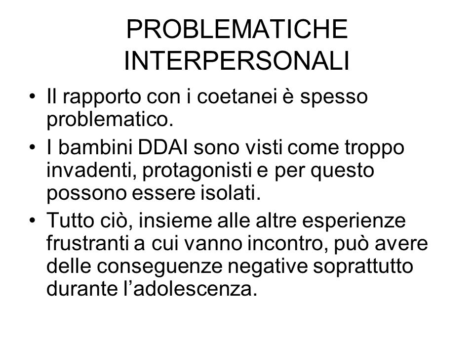 PROBLEMATICHE INTERPERSONALI