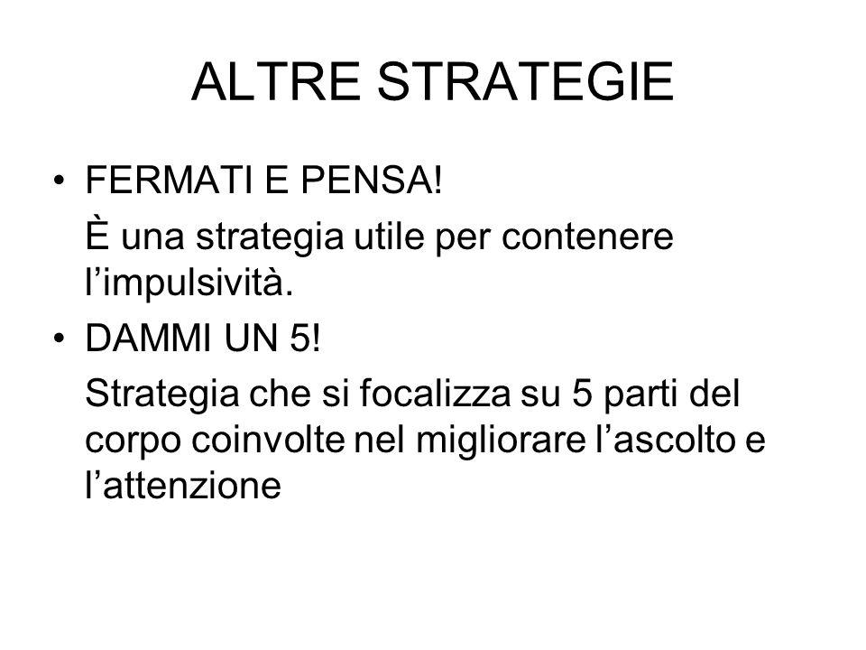 ALTRE STRATEGIE FERMATI E PENSA!