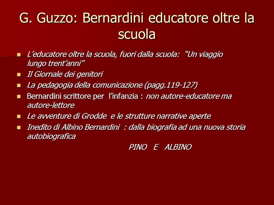 G. Guzzo: Bernardini educatore oltre la scuola
