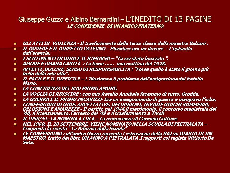 Giuseppe Guzzo e Albino Bernardini – L'INEDITO DI 13 PAGINE LE CONFIDENZE DI UN AMICO FRATERNO