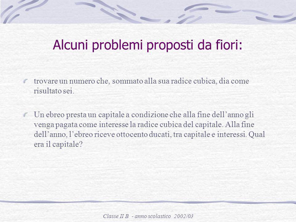 Alcuni problemi proposti da fiori: