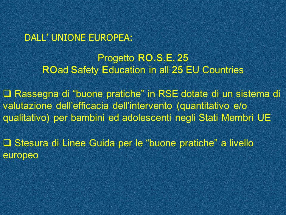 ROad Safety Education in all 25 EU Countries