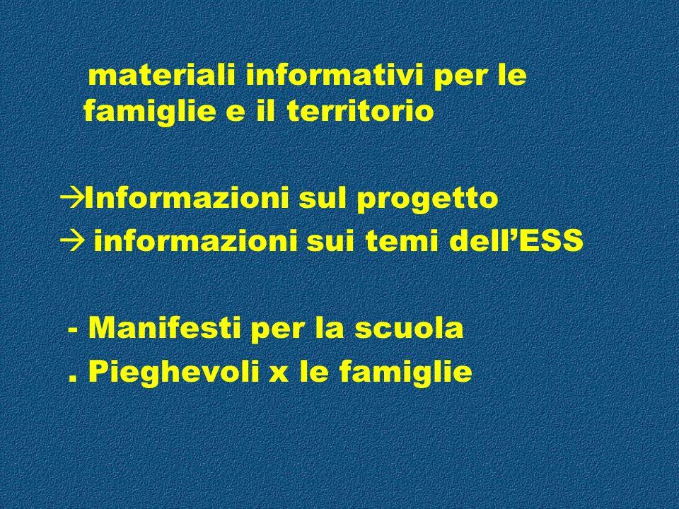 materiali informativi per le famiglie e il territorio