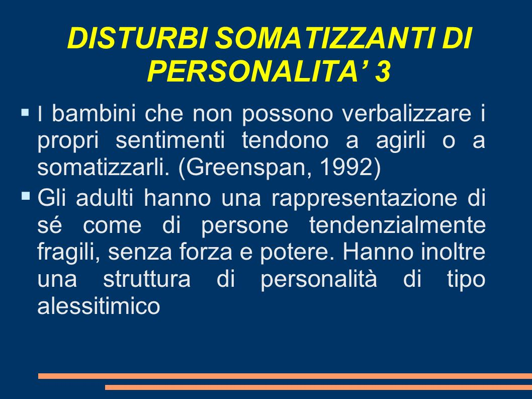 DISTURBI SOMATIZZANTI DI PERSONALITA' 3