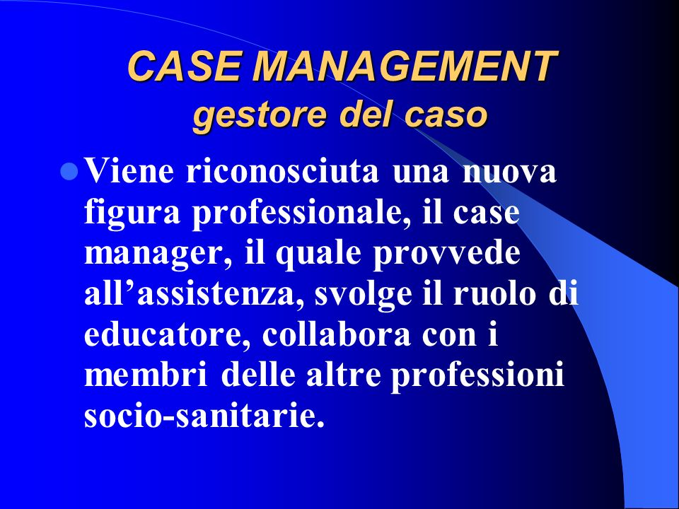 CASE MANAGEMENT gestore del caso