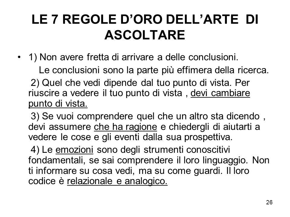 LE 7 REGOLE D'ORO DELL'ARTE DI ASCOLTARE