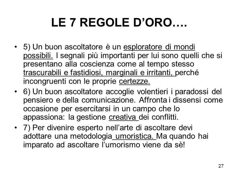 LE 7 REGOLE D'ORO….