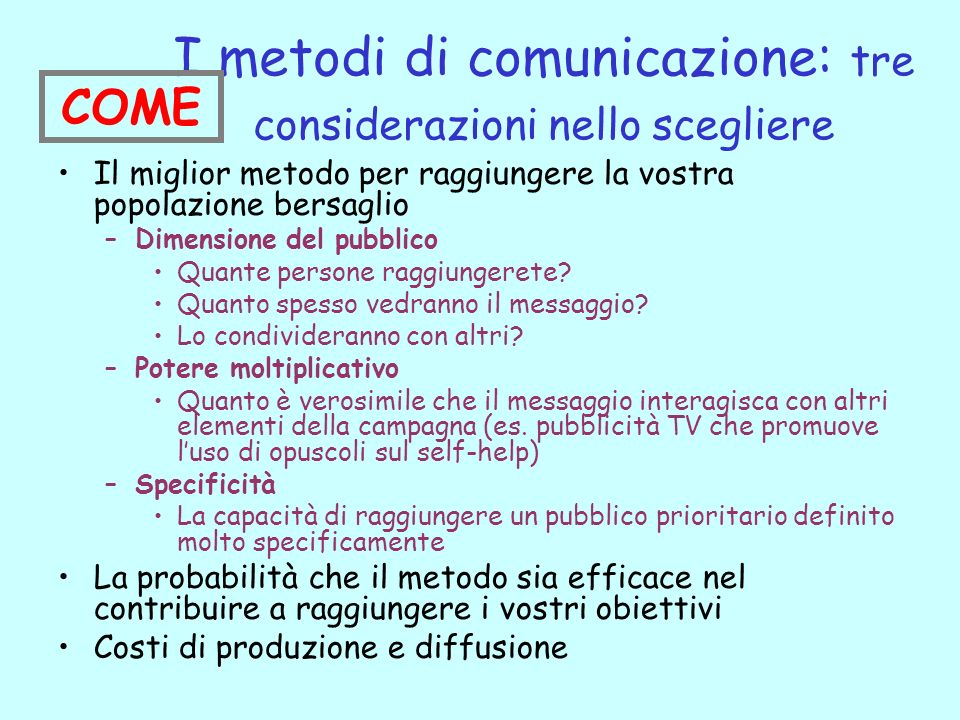 I metodi di comunicazione: tre considerazioni nello scegliere