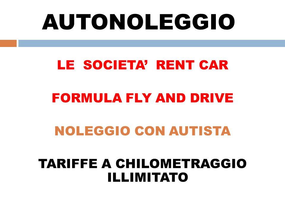TARIFFE A CHILOMETRAGGIO ILLIMITATO