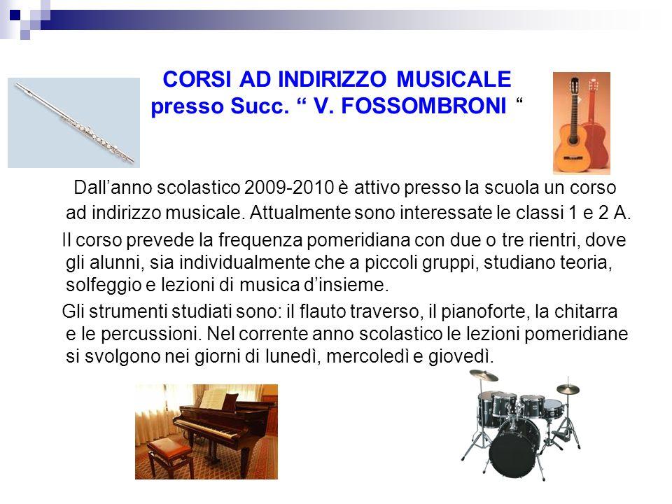 CORSI AD INDIRIZZO MUSICALE presso Succ. V. FOSSOMBRONI