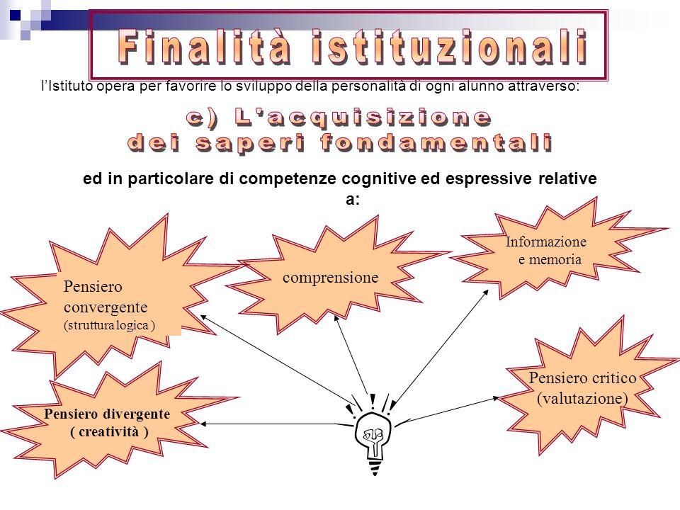 ed in particolare di competenze cognitive ed espressive relative a:
